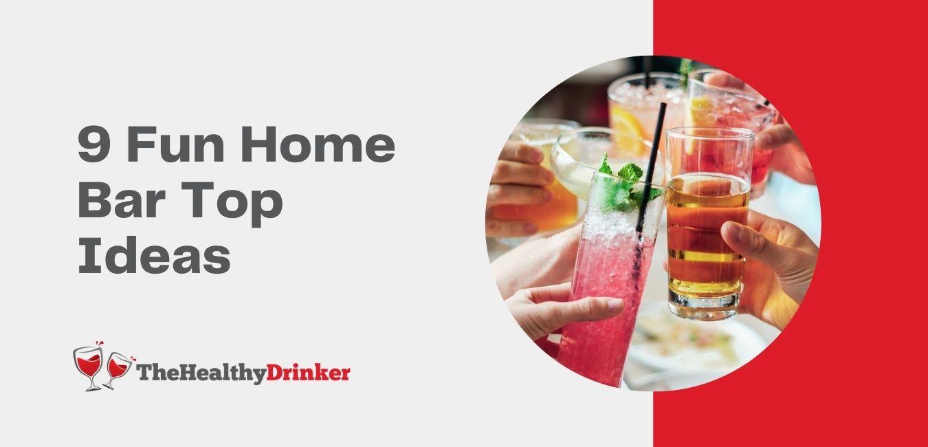 Home Bar Top Ideas