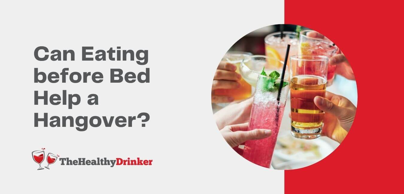 Can Eating before Bed Help a Hangover