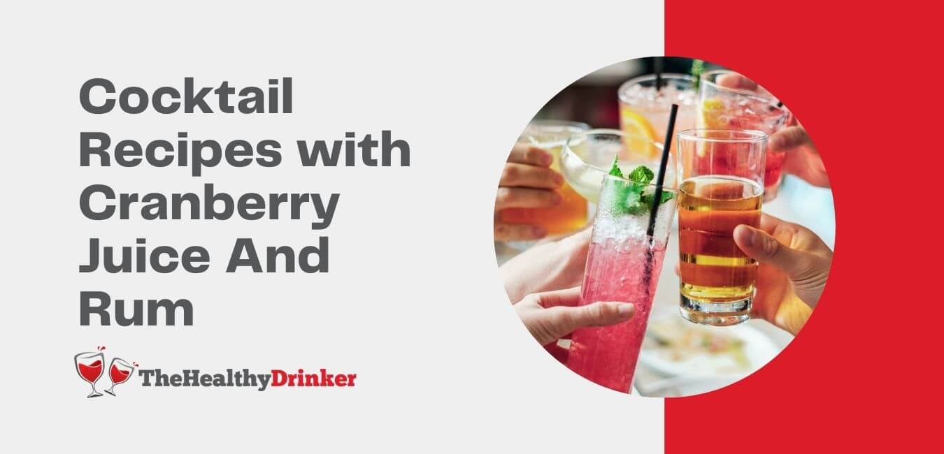 Cocktail Recipes with Cranberry Juice And Rum